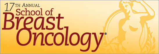 17th School of Breast Oncology | Oncology CME