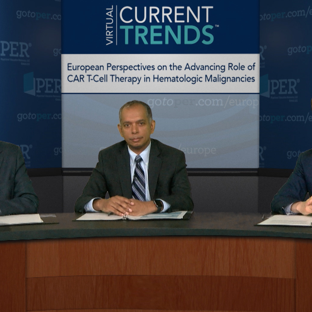 Archived Version of a Live Webcast: Virtual Current Trends™: European Perspectives on the Advancing Role of CAR T-Cell Therapy in Hematologic Malignancies