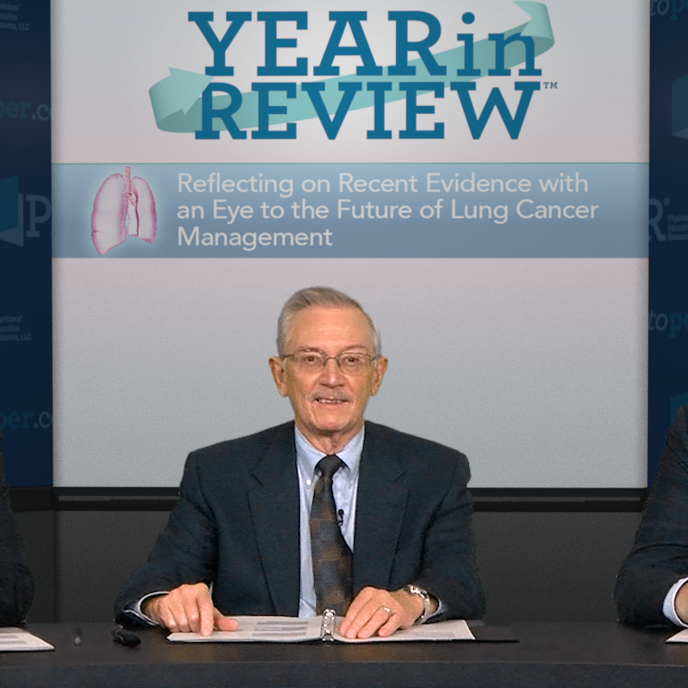 Year in Review™: Reflecting on Recent Evidence With an Eye to the Future of Lung Cancer Management