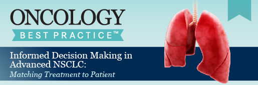 Matching Treatment to Patient in NSCLC | Online CME