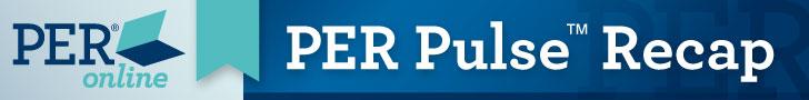 PER Pulse™ Recap