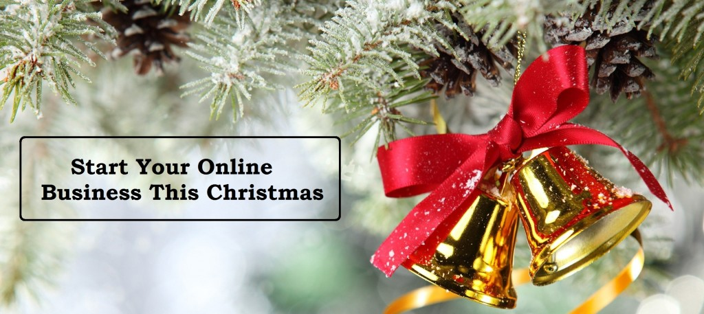 start an online business - Start business this Christmas