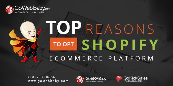 Top Reasons To Opt Shopify Ecommerce Platform