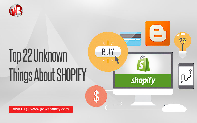 Top 22 unknown things about Shopify