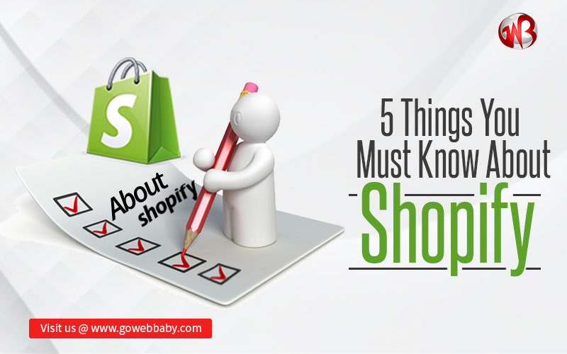 5 things you must know about Shopify
