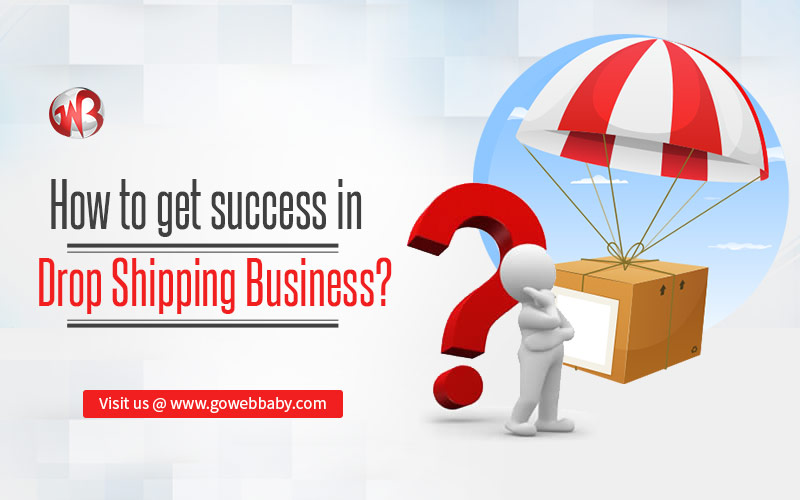 How to get success in dropshipping business
