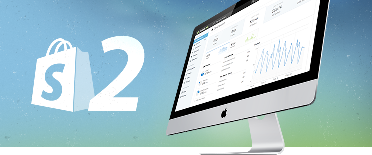 What is brand new in Shopify 2 Beta