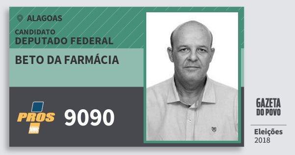 Santinho Beto da Farmácia 9090 (PROS) Deputado Federal | Alagoas | Eleições 2018