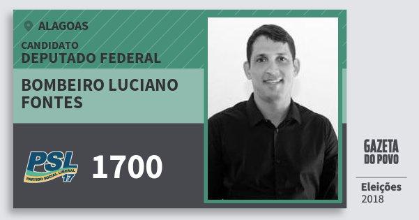 Santinho Bombeiro Luciano Fontes 1700 (PSL) Deputado Federal | Alagoas | Eleições 2018
