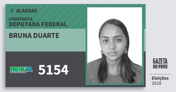 Santinho Bruna Duarte 5154 (PATRI) Deputado Federal   Alagoas   Eleições 2018