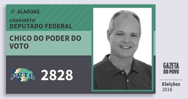 Santinho Chico do Poder do Voto 2828 (PRTB) Deputado Federal   Alagoas   Eleições 2018