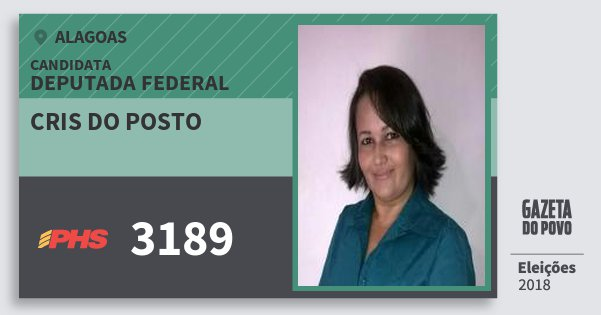 Santinho Cris do Posto 3189 (PHS) Deputado Federal | Alagoas | Eleições 2018