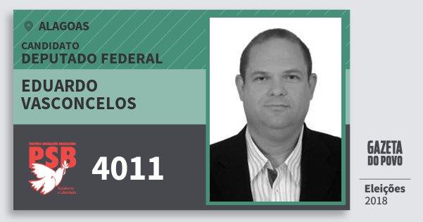Santinho Eduardo Vasconcelos 4011 (PSB) Deputado Federal   Alagoas   Eleições 2018