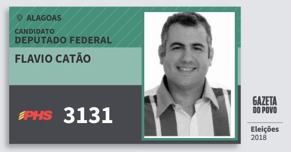 Santinho Flavio Catão 3131 (PHS) Deputado Federal   Alagoas   Eleições 2018