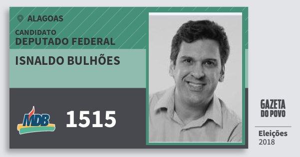 Santinho Isnaldo Bulhões 1515 (MDB) Deputado Federal | Alagoas | Eleições 2018