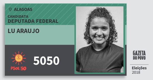 Santinho Lu Araujo 5050 (PSOL) Deputado Federal | Alagoas | Eleições 2018