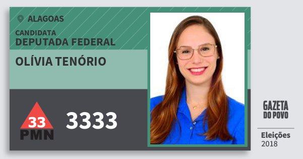 Santinho Olívia Tenório 3333 (PMN) Deputado Federal | Alagoas | Eleições 2018