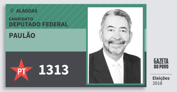 Santinho Paulão 1313 (PT) Deputado Federal | Alagoas | Eleições 2018