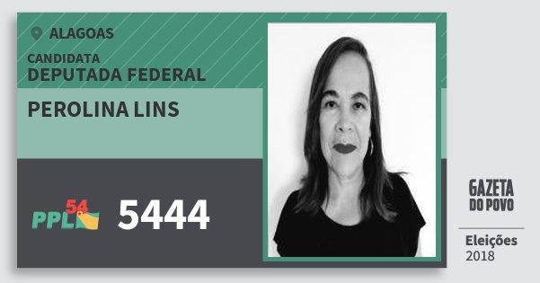 Santinho Perolina Lins 5444 (PPL) Deputado Federal   Alagoas   Eleições 2018