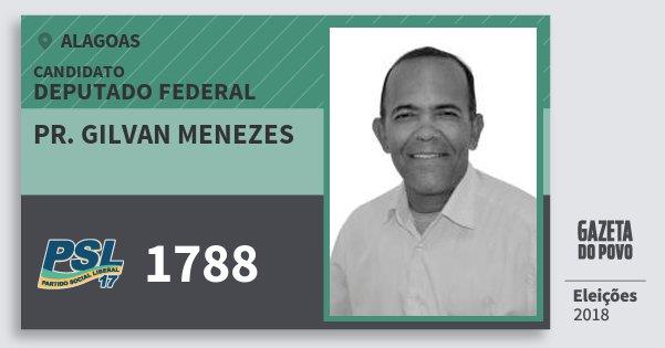 Santinho Pr. Gilvan Menezes 1788 (PSL) Deputado Federal | Alagoas | Eleições 2018