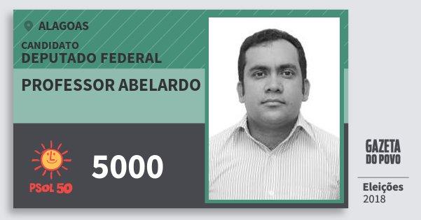 Santinho Professor Abelardo 5000 (PSOL) Deputado Federal | Alagoas | Eleições 2018