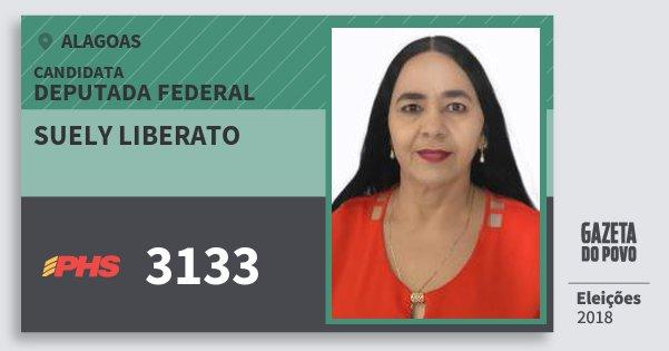 Santinho Suely Liberato 3133 (PHS) Deputado Federal | Alagoas | Eleições 2018