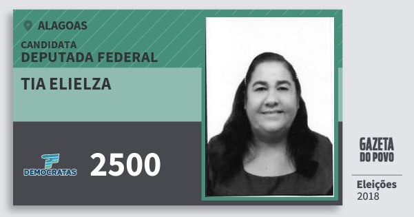 Santinho Tia Elielza 2500 (DEM) Deputado Federal | Alagoas | Eleições 2018