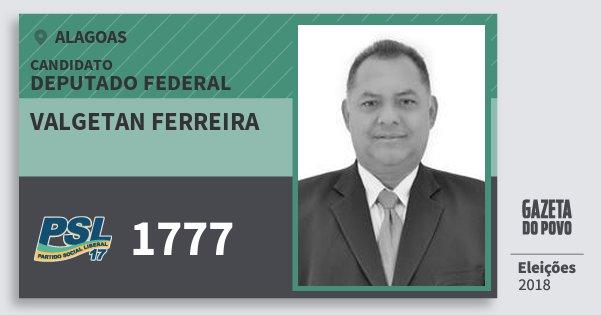Santinho Valgetan Ferreira 1777 (PSL) Deputado Federal | Alagoas | Eleições 2018