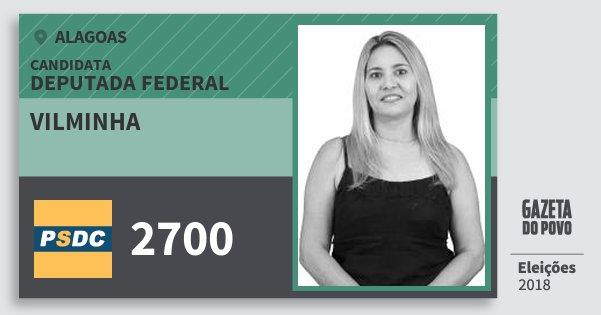 Santinho Vilminha 2700 (DC) Deputado Federal | Alagoas | Eleições 2018