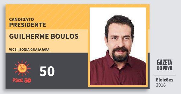 Santinho Guilherme Boulos 50 (PSOL) Presidente   Brasil   Eleições 2018