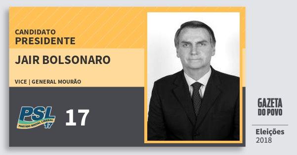 Santinho Jair Bolsonaro 17 (PSL) Presidente   Brasil   Eleições 2018