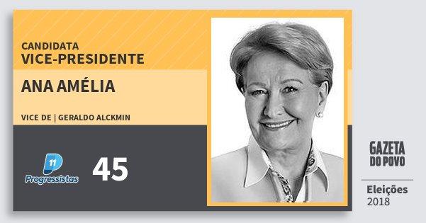 Santinho Ana Amélia 45 (PP) Vice-presidente | Brasil | Eleições 2018