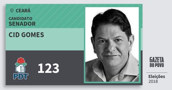 Santinho Cid Gomes 123 (PDT) Senador | Ceará | Eleições 2018