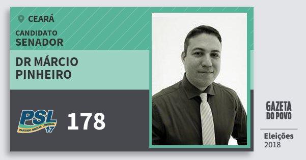Santinho Dr Márcio Pinheiro 178 (PSL) Senador | Ceará | Eleições 2018