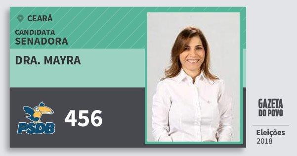 Santinho Dra. Mayra 456 (PSDB) Senador | Ceará | Eleições 2018