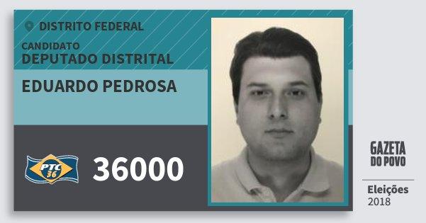 Santinho Eduardo Pedrosa 36000 (PTC) Deputado Distrital | Distrito Federal | Eleições 2018