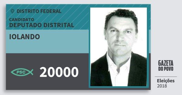 Santinho Iolando 20000 (PSC) Deputado Distrital | Distrito Federal | Eleições 2018