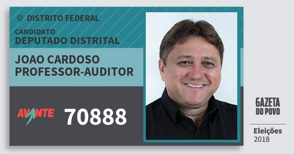 Santinho Joao Cardoso Professor-Auditor 70888 (AVANTE) Deputado Distrital | Distrito Federal | Eleições 2018