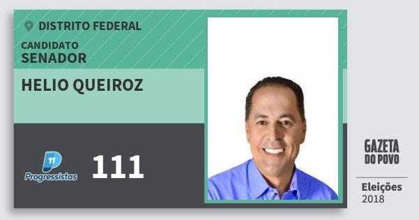 Santinho Helio Queiroz 111 (PP) Senador   Distrito Federal   Eleições 2018