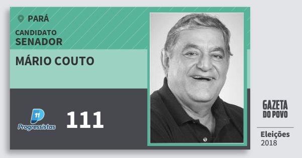 Santinho Mário Couto 111 (PP) Senador | Pará | Eleições 2018