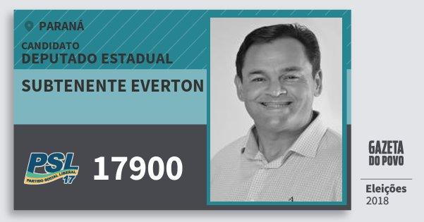 Santinho Subtenente Everton 17900 (PSL) Deputado Estadual | Paraná | Eleições 2018