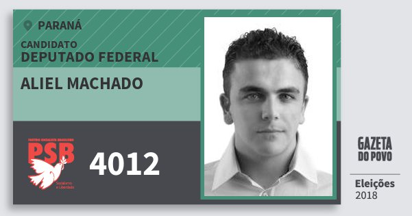 Santinho Aliel Machado 4012 (PSB) Deputado Federal | Paraná | Eleições 2018