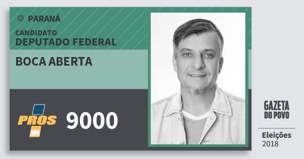 Santinho Boca Aberta 9000 (PROS) Deputado Federal | Paraná | Eleições 2018