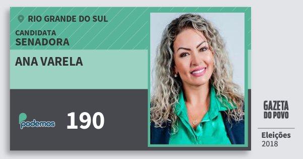 Santinho Ana Varela 190 (PODE) Senador   Rio Grande do Sul   Eleições 2018