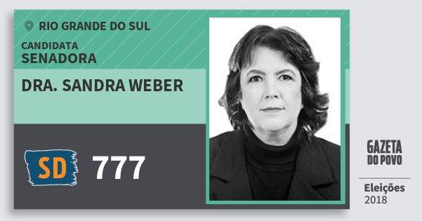 Santinho Dra. Sandra Weber 777 (SOLIDARIEDADE) Senador | Rio Grande do Sul | Eleições 2018
