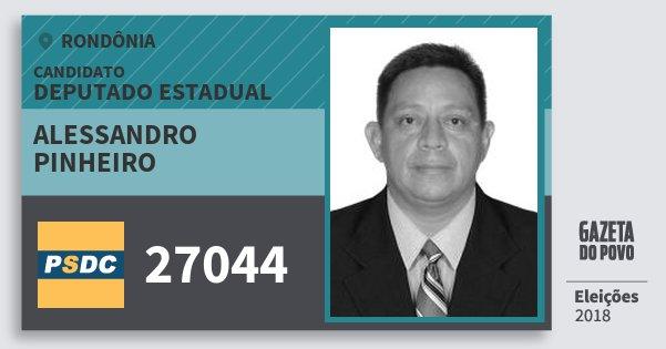 Santinho Alessandro Pinheiro 27044 (DC) Deputado Estadual | Rondônia | Eleições 2018