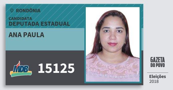 Santinho Ana Paula 15125 (MDB) Deputado Estadual | Rondônia | Eleições 2018