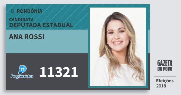 Santinho Ana Rossi 11321 (PP) Deputado Estadual | Rondônia | Eleições 2018