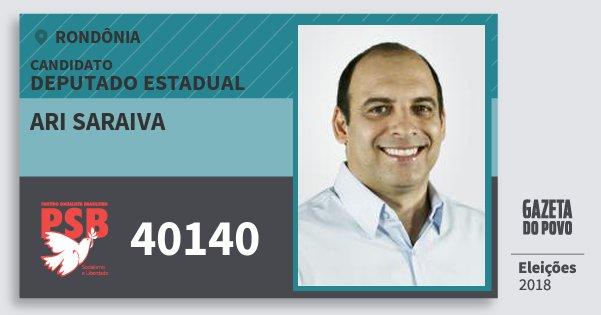 Santinho Ari Saraiva 40140 (PSB) Deputado Estadual | Rondônia | Eleições 2018