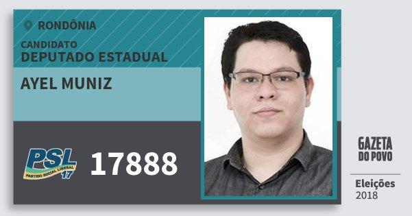 Santinho Ayel Muniz 17888 (PSL) Deputado Estadual | Rondônia | Eleições 2018